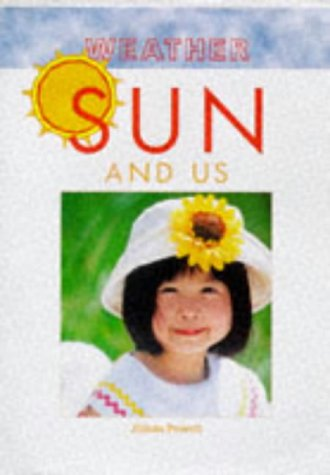 9781855617209: Sun and Us (Weather)