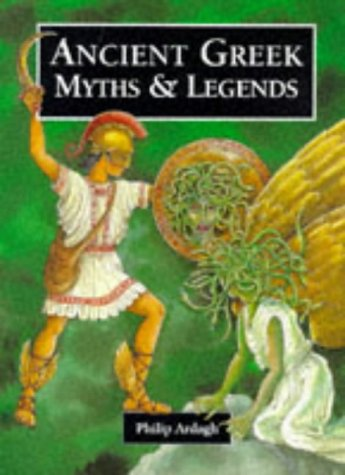 9781855617254: Ancient Greek Myths (Myths & Legends from Around the World)