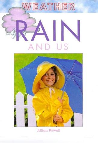 9781855617261: Rain and Us (Weather)