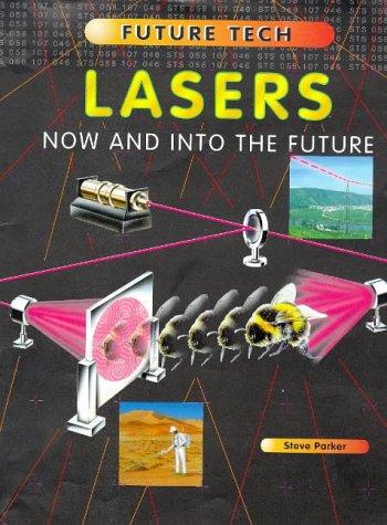 9781855617292: Lasers (Future Tech)
