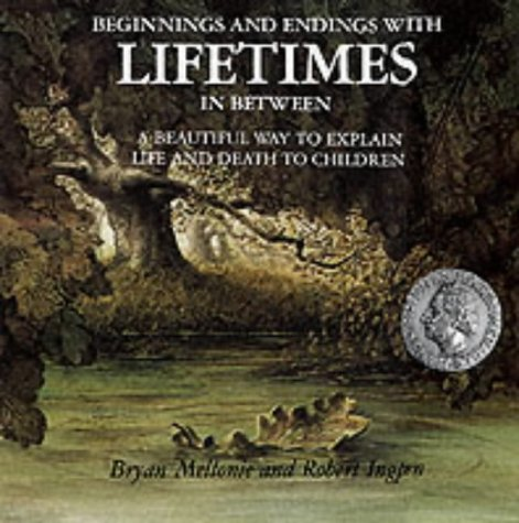 9781855617605: Beginnings and Endings with Lifetimes in Between: Beautiful Way to Explain Life and Death to Children (Liftimes)