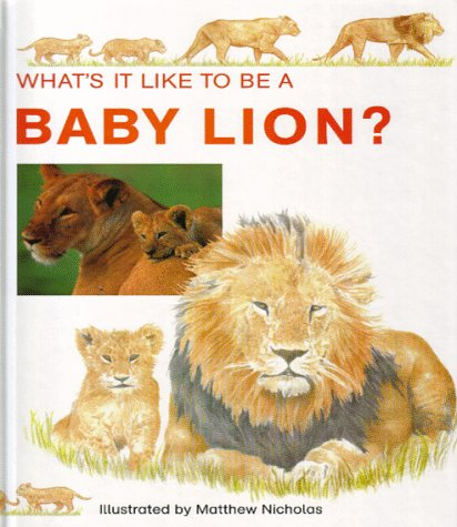 Baby Lion (What's It Like to Be A.?): Honor Head