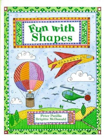 Shapes (Fun With.): Peter Patilla