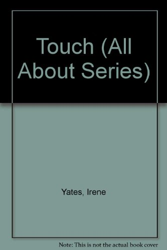 9781855617766: Touch (All About Series)
