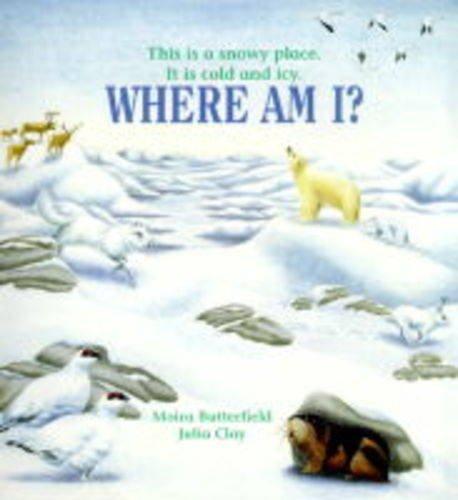 Arctic (Where am I?): Moira Butterfield