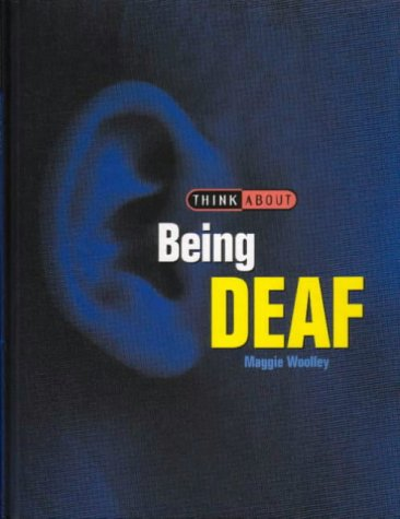 9781855617971: Being Deaf (Think About...)