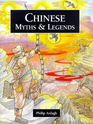 9781855618206: Chinese Myths and Legends (Myths & Legends from Around the World)