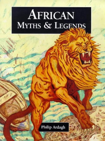 9781855618428: African Myths and Legends (Myths & Legends from Around the World)