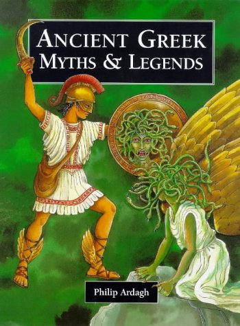 9781855618435: Ancient Greek Myths (Myths & Legends from Around the World)
