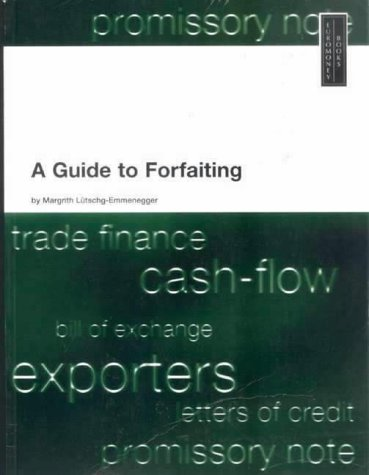 9781855645882: Guide to Forfaiting