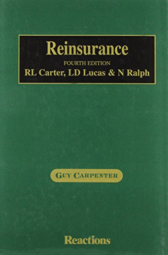 9781855647923: Reinsurance: the Definitive Industry Textbook