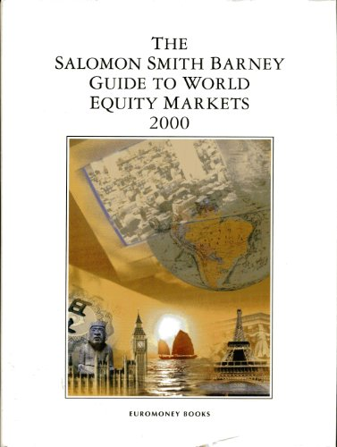 9781855647985: Salomon Smith Barney Guide to World Equity Markets 2000