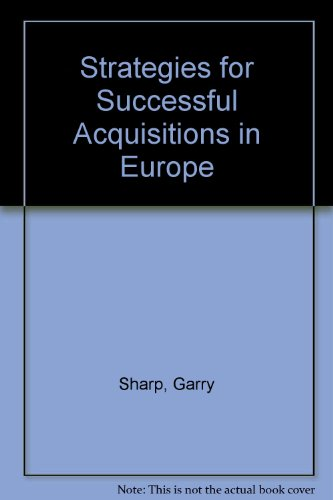 9781855649194: Strategies for Successful Acquisitions in Europe