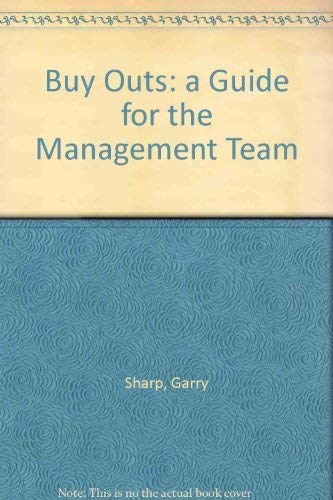9781855649972: Buy Outs: a Guide for the Management Team