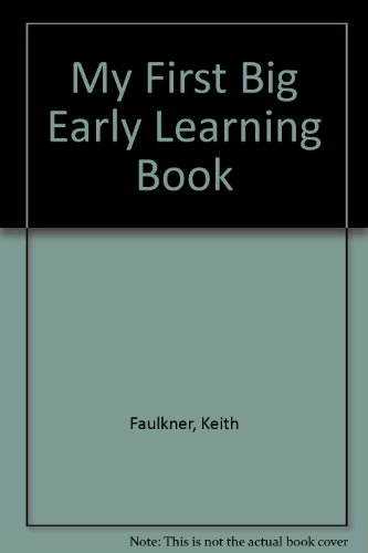 My First Big Early Learning Book: Faulkner, Keith and
