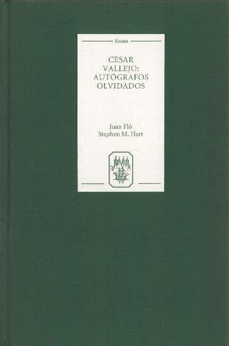 Cesar Vallejo: Autografos olvidados (Hardback): Juan Flo, Stephen