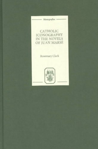 Catholic Iconography in the Novels of Juan Marsé: Clark, Rosemary