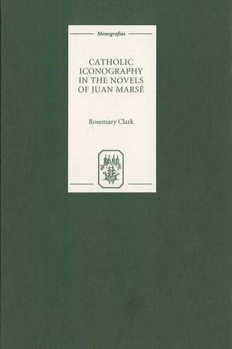 9781855660878: Catholic Iconography in the Novels of Juan Marsé (Monografías A)