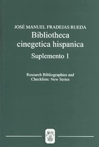 Bibliotheca Cinegetica Hispanica: Suplemento 1 : Bibliografia critica de los libros de cetreria y ...