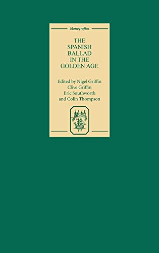 The Spanish Ballad in the Golden Age Monograf