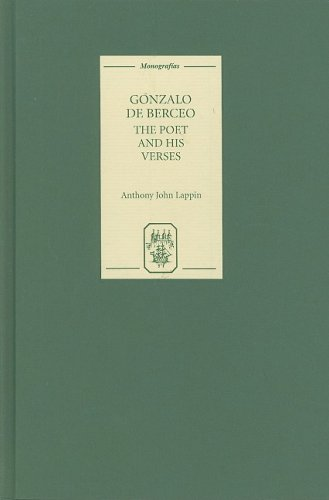 Gonzalo de Berceo: The Poet and his Verses: Lappin, Anthony John