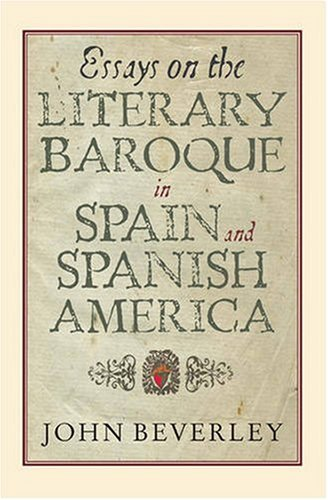9781855661752: Essays on the Literary Baroque in Spain and Spanish America (Monografías A)