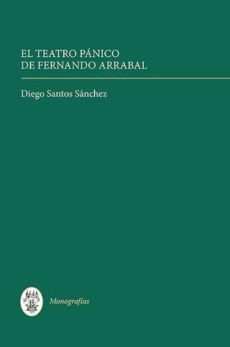 9781855662414: El Teatro Pánico de Fernando Arrabal (Monografías A)