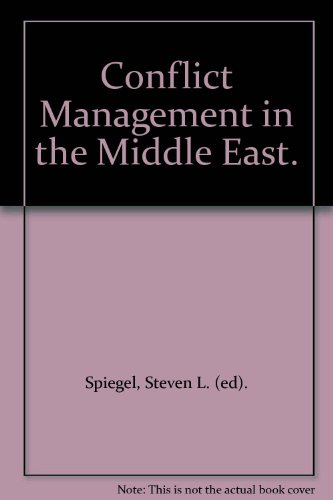 Conflict Management in the Middle East.
