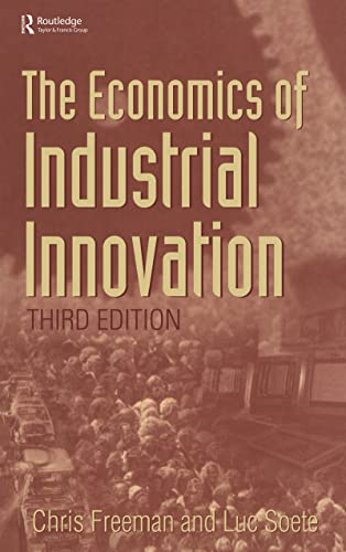 9781855670709: The Economics of Industrial Innovation