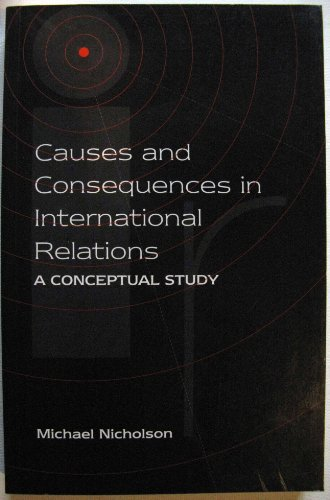 9781855672437: Causes and Consequences in International Relations: A Conceptual Analysis
