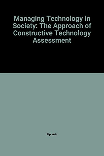 9781855673397: Managing Technology in Society: The Approach of Constructive Technology Assessment