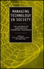 9781855673403: Managing Technology in Society: The Approach of Constructive Technology Assessment