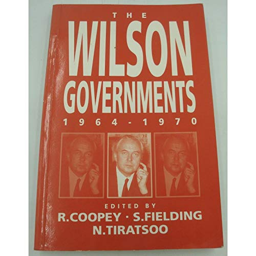 9781855673434: The Wilson Governments, 1964-1970