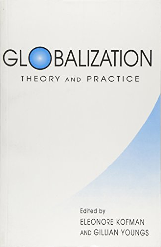 9781855673472: Globalization: Theory and Practice