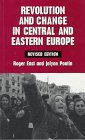 Revolution and Change in Central and Eastern Europe: Roger East