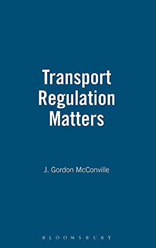 9781855673861: Transport Regulation Matters