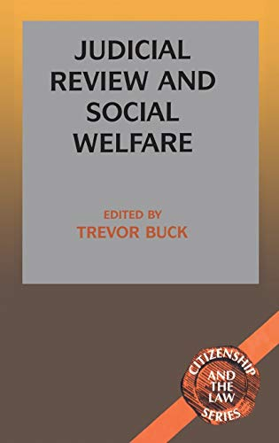 9781855674226: Judicial Review and Social Welfare (Citizenship & the Law S.)