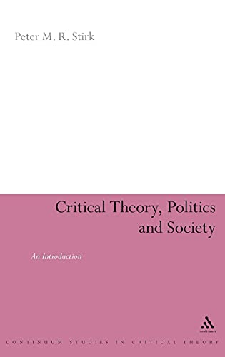 9781855675582: Critical Theory, Politics and Society: An Introduction