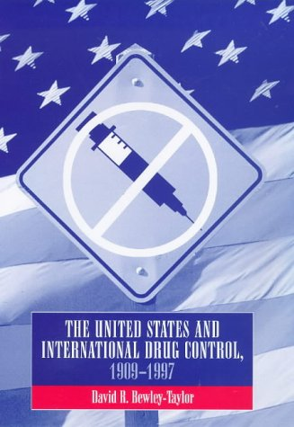 9781855676107: The United States and International Drug Control, 1909-1997