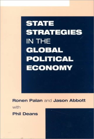9781855676381: State Strategies in the Global Political Economy