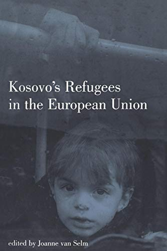 9781855676411: Kosovo's Refugees in the European Union