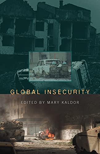 Global Insecurity: Restructuring the Global Military Sector