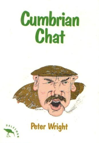 9781855680920: Cumbrian Chat: Diction and Dialect