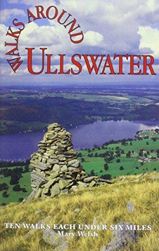 Walks Around Ullswater (Walks Around): Welsh, Mary