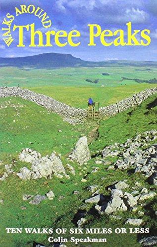 Walks Around the Three Peaks: Speakman, Colin