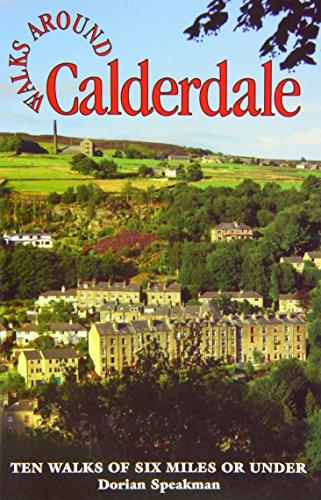 Walks Around Calderdale (Dalesman Walks Around): Speakman, Dorian