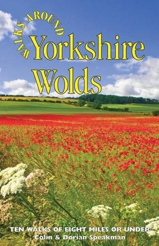Walks Around Yorkshire Wolds: Speakman, Colin; Speakman, Dorian