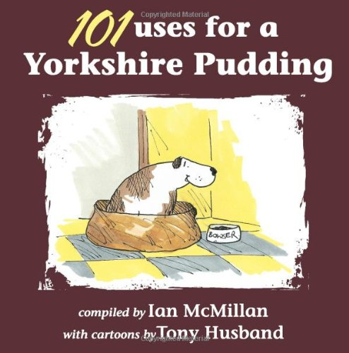 9781855682931: 101 Uses for a Yorkshire Pudding