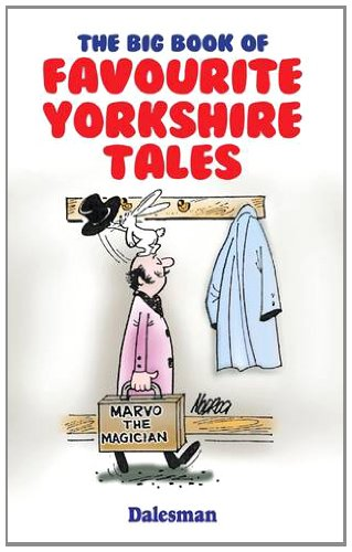 Big Book of Favourite Yorkshire Tales: Dalesman