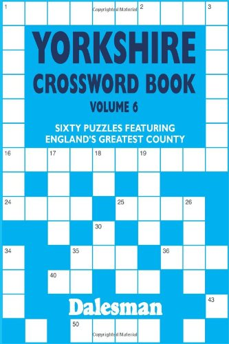Yorkshire Crossword Book Volume 6 (Crosswords): Curl, Michael